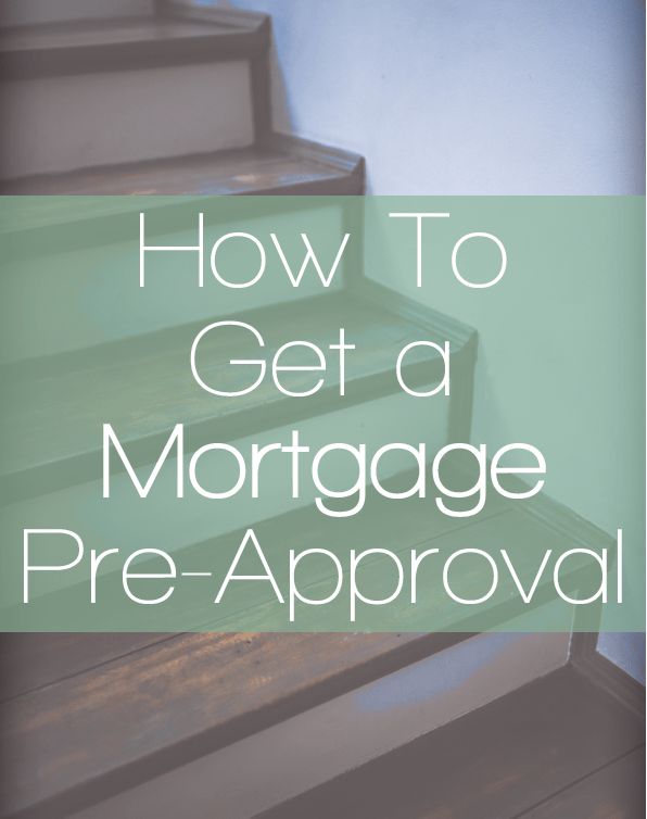 How To Get A Mortgage Pre-Approval